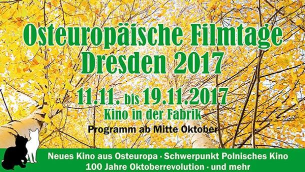 Osteuropäische Filmtage Dresden 2017