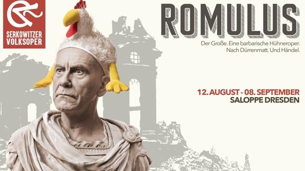 Serkowitzer Volksoper 2019: ROMULUS DER GROSSE