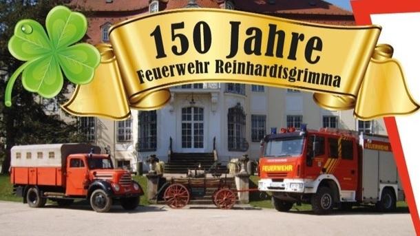 150 Jahre Feuerwehr Reinhardtsgrimma - Wir wollen mit Euch feiern